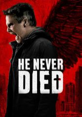 He Never Died