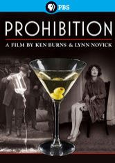 Prohibition: A Film by Ken Burns and Lynn Novick