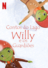 Lendas do Lago: Willy e os Guardiões