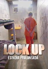 Lock Up: Longa Temporada