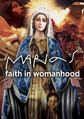 Marias: Faith in Womanhood