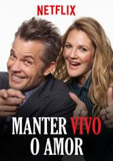 Manter Vivo o Amor