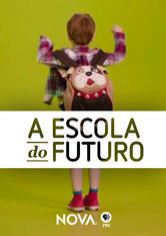 Nova: A Escola do Futuro