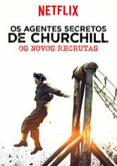 Os Agentes Secretos de Churchill: Os Novos Recrutas