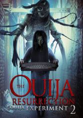 The Ouija Experiment 2: Ouija Resurrection