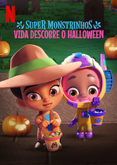 Super Monstros - O Halloween da Vida